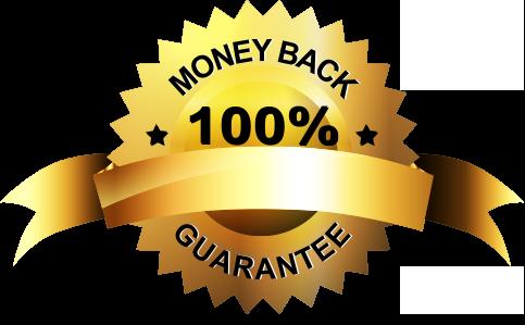 Money Back 100% Guaranteed